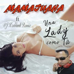 Una Lady como tu Remix - Mamajuana ft Dj Kzablank Merengue to Bachata 130bpm.mp3