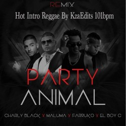 Party Animal Remix - Hot Intro Daddy Yankee Ft. Maluma, Farruko, El Boy C  By KzaEdits 101bpm.mp3