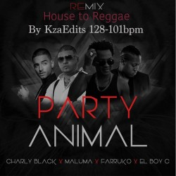 Party Animal Remix - House to Reggae Intro Daddy Yankee Ft. Maluma, Farruko, El Boy C  By KzaEdits 128 to 101bpm.mp3